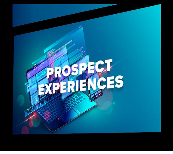 PROSPECT EXPERIENCES