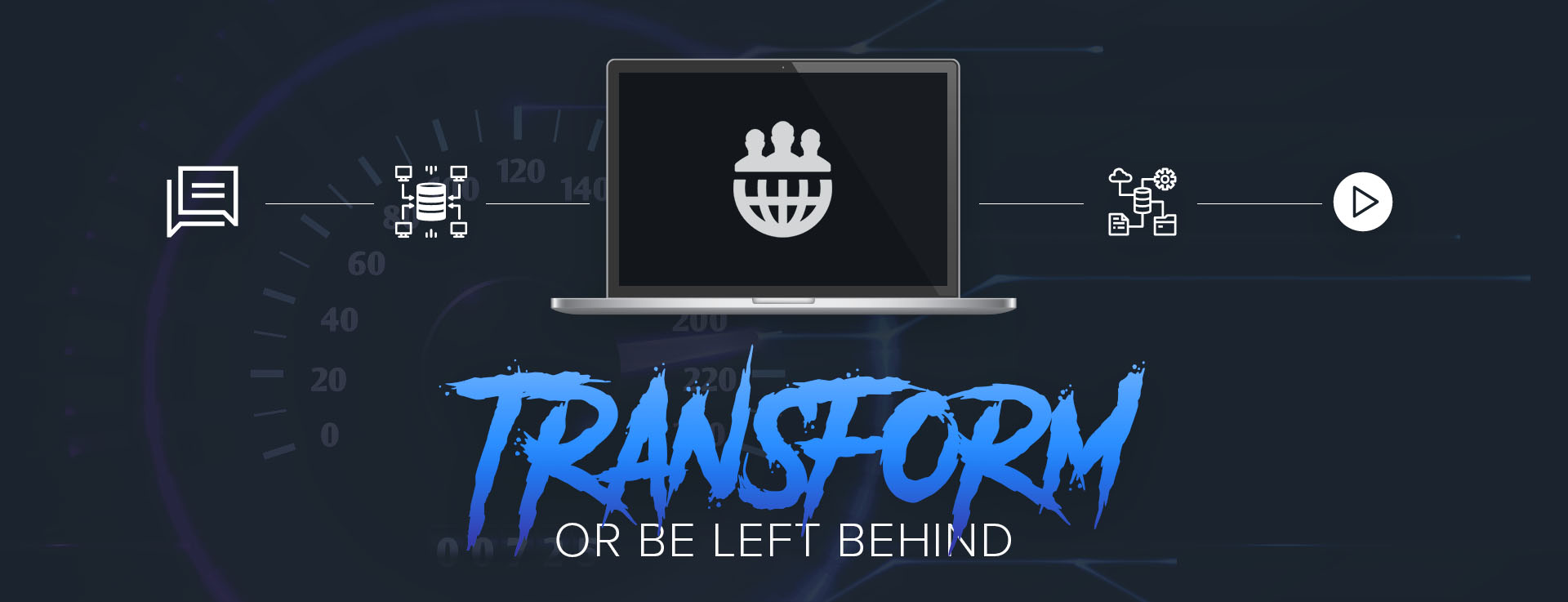 Transform or be left behind